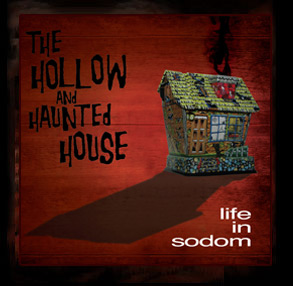 The Hollow and Haunted House